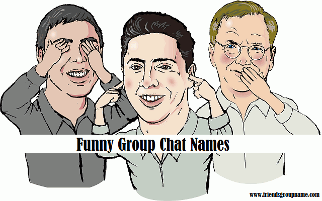 Funny Group Chat Names【2021】For Friends Group Name 1