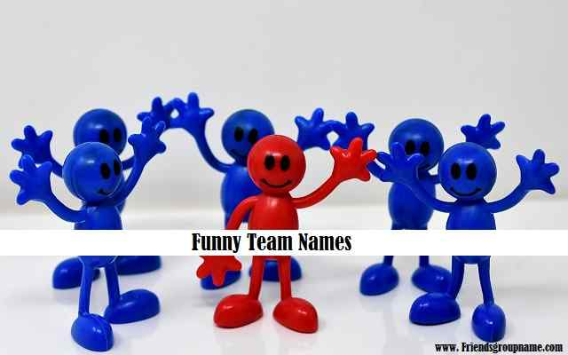 Funny Team Names【2021】For Best & Cool Names List 1