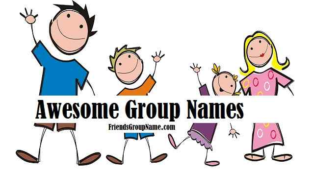 Awesome Group Names