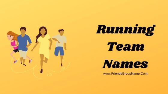Running Team Names, run
