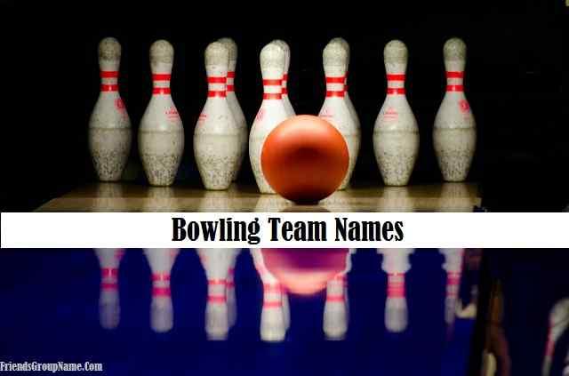 Bowling Team Names, Team Names