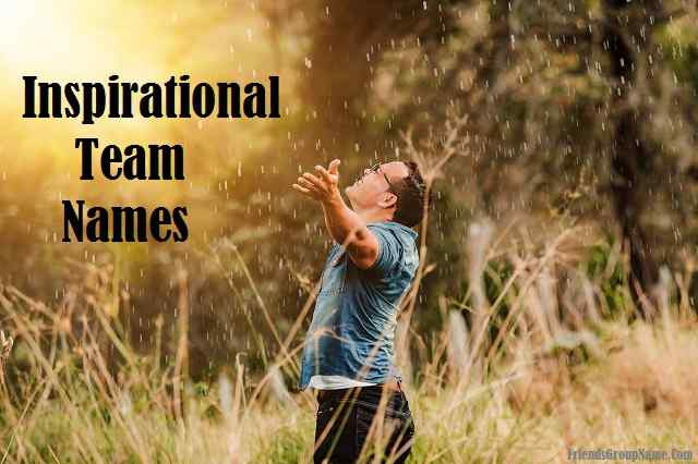 Inspirational Team Names