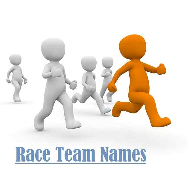 Race Team Names, Funny, Amazing, Spartan, Cool, Good, Race
