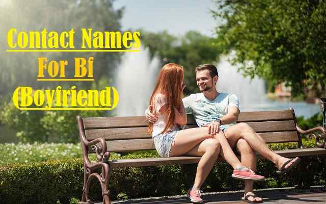 Contact Names For Bf, Boyfriend