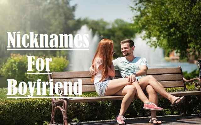 Nicknames For Boyfriend, Boyfriend, Funny, Romantic, Unique