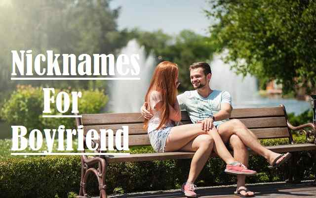 Nicknames For Boyfriend, Boyfriend, Funny, Romantic, Unique