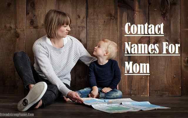Contact Names For Mom
