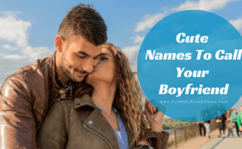Cute Names To Call Your Boyfriend, Boyfriend, BF