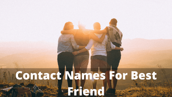 Contact Names For Best Friend, friends,