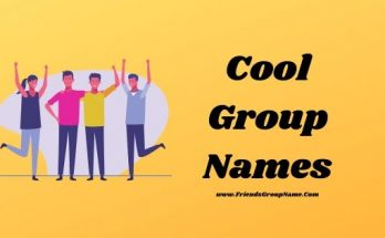 Cool Group Names, group names