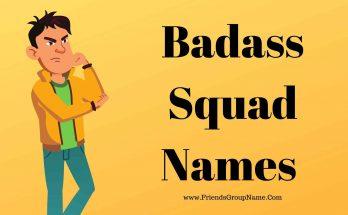 Badass Squad Names, Squad Names