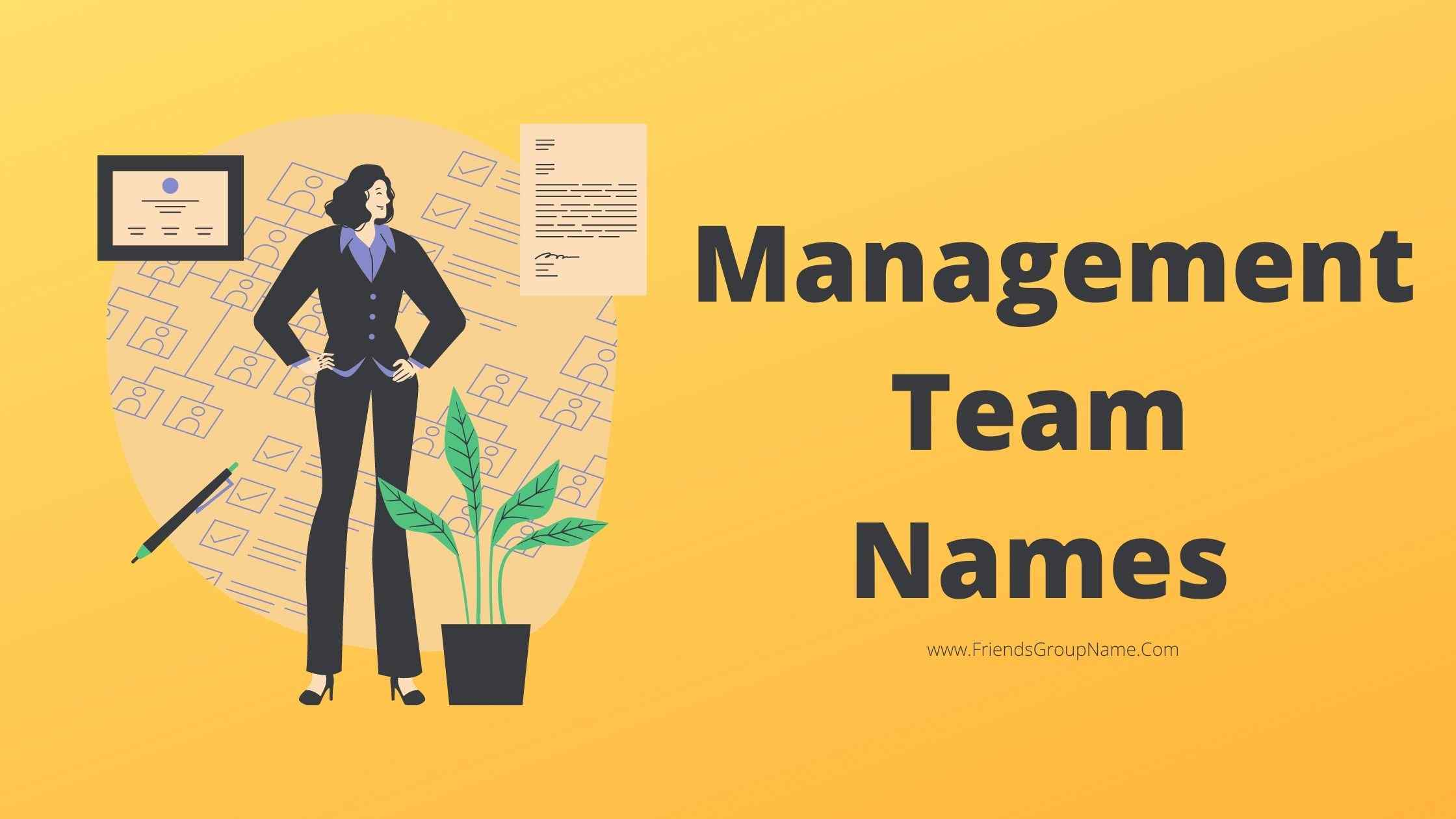 Management Team Names