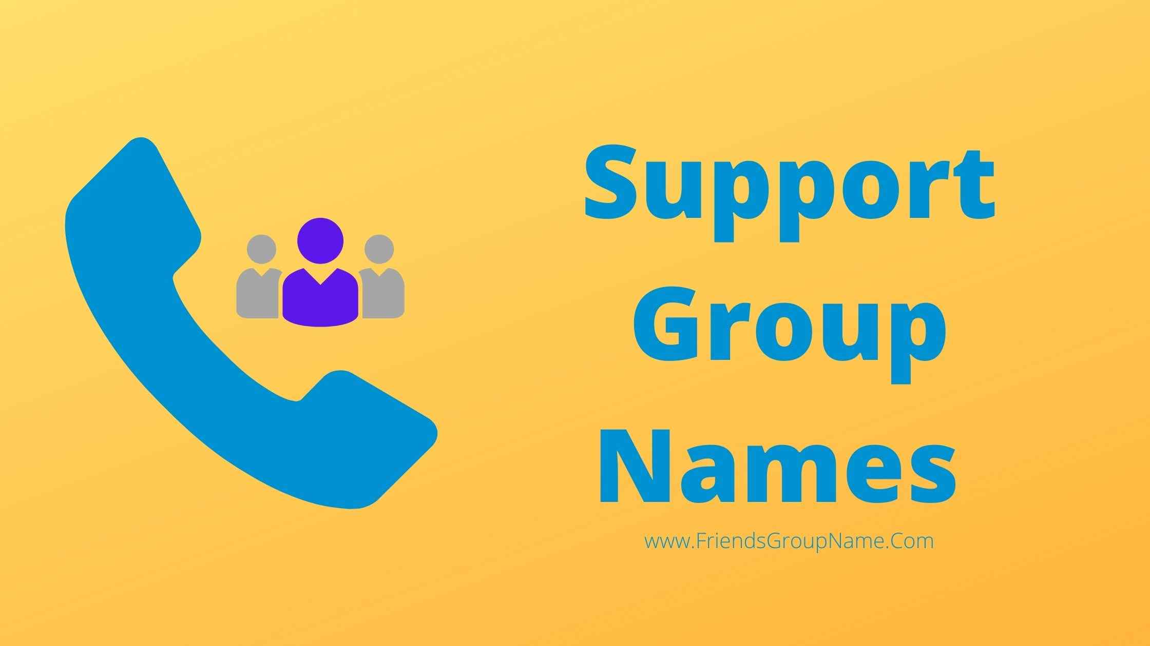 Support Group Names