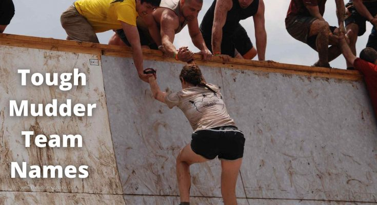 Tough Mudder Team Names
