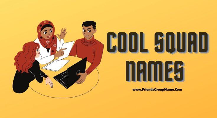 Cool Squad Names