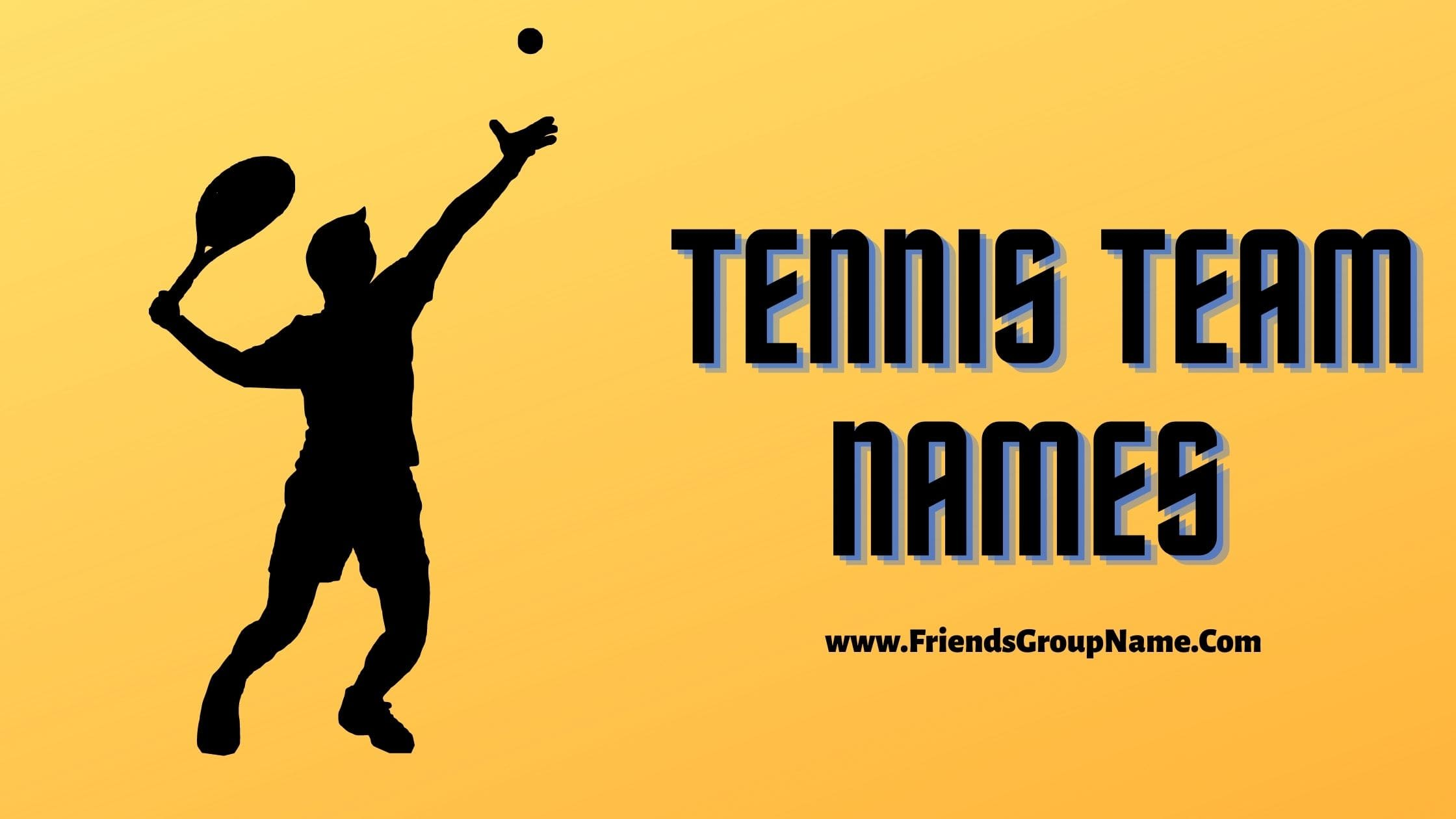 Tennis Team Names