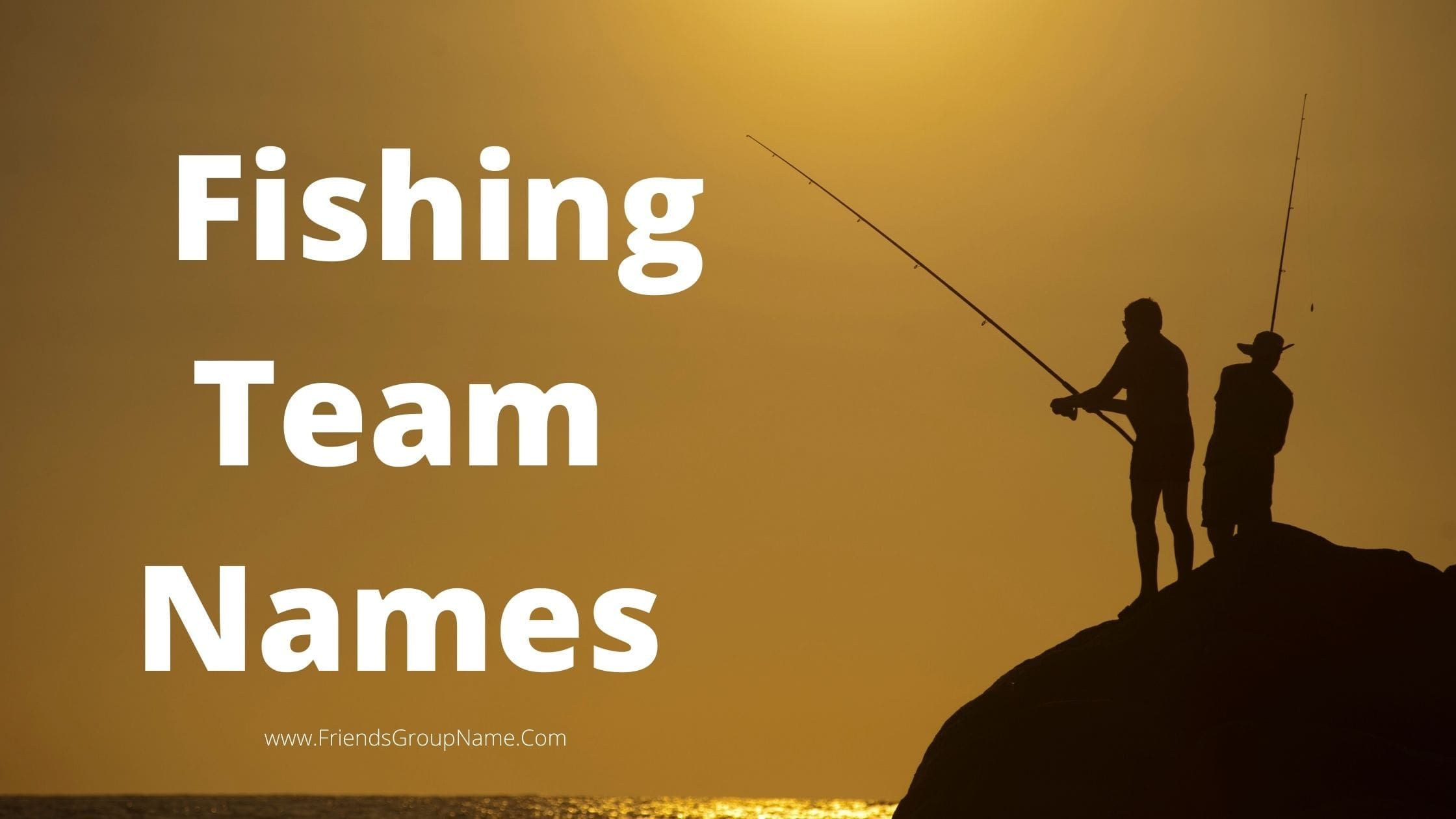 Fishing Team Names