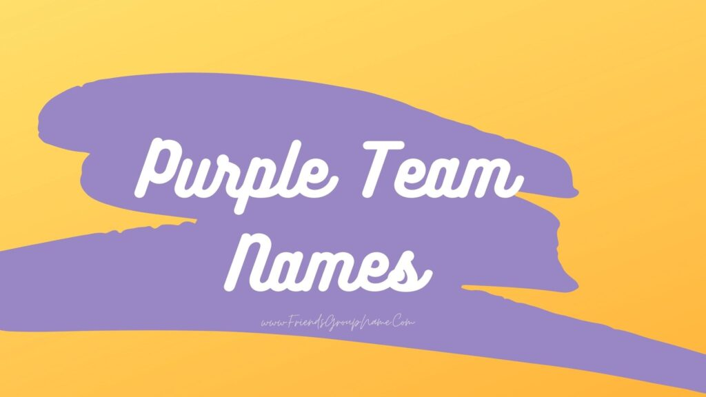 Purple Team Names
