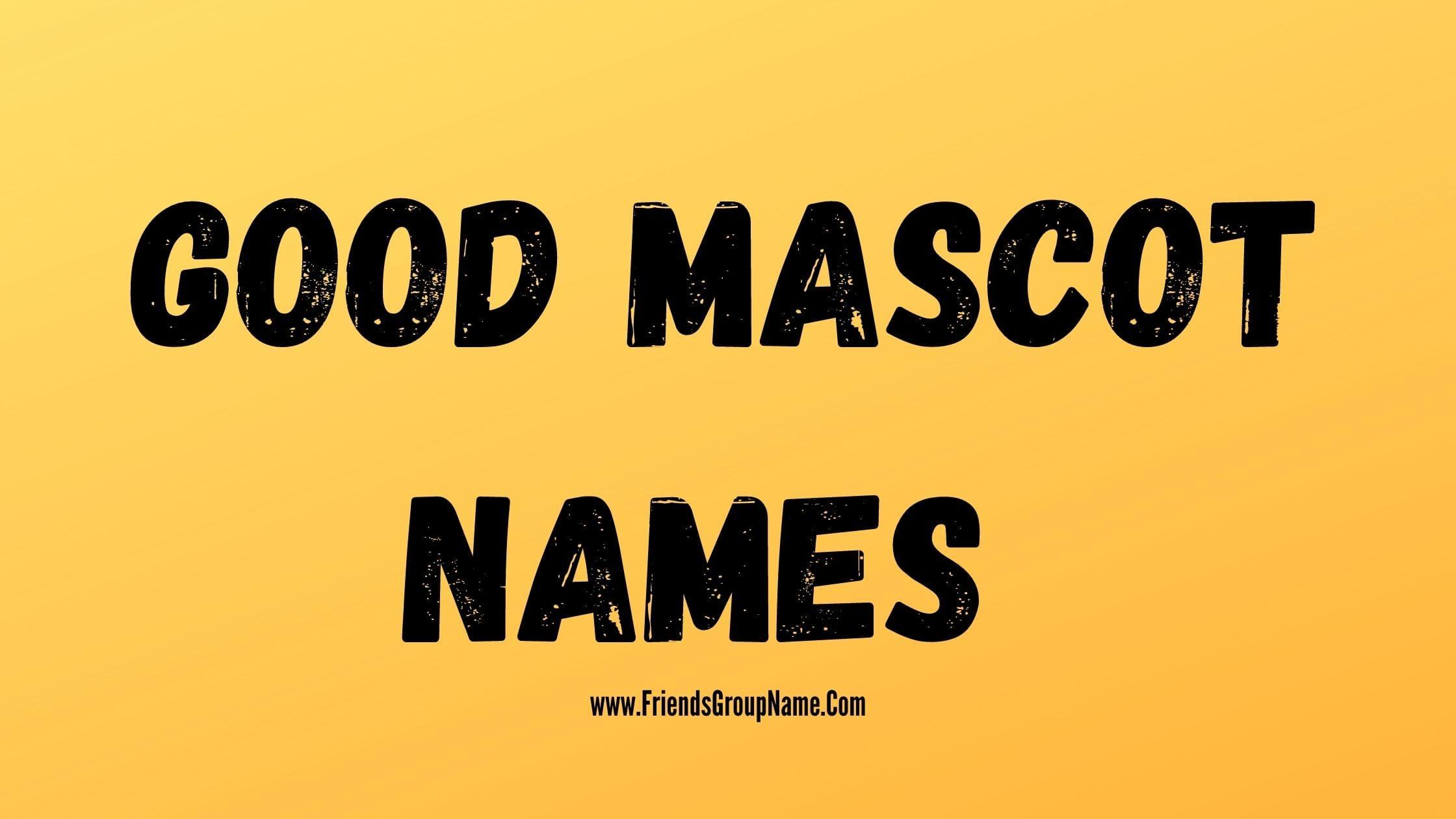 Good Mascot Names