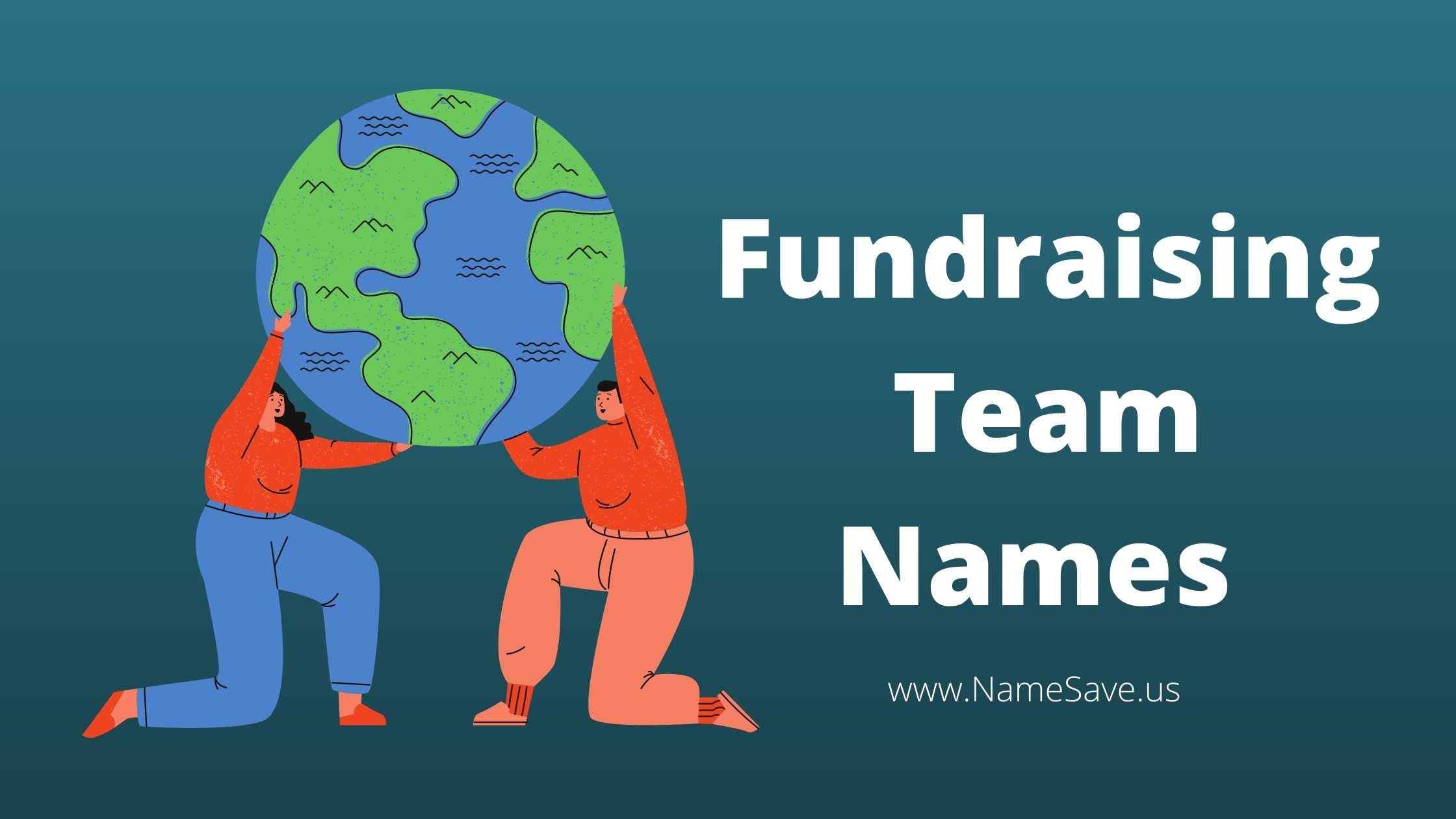 Fundraising Team Names