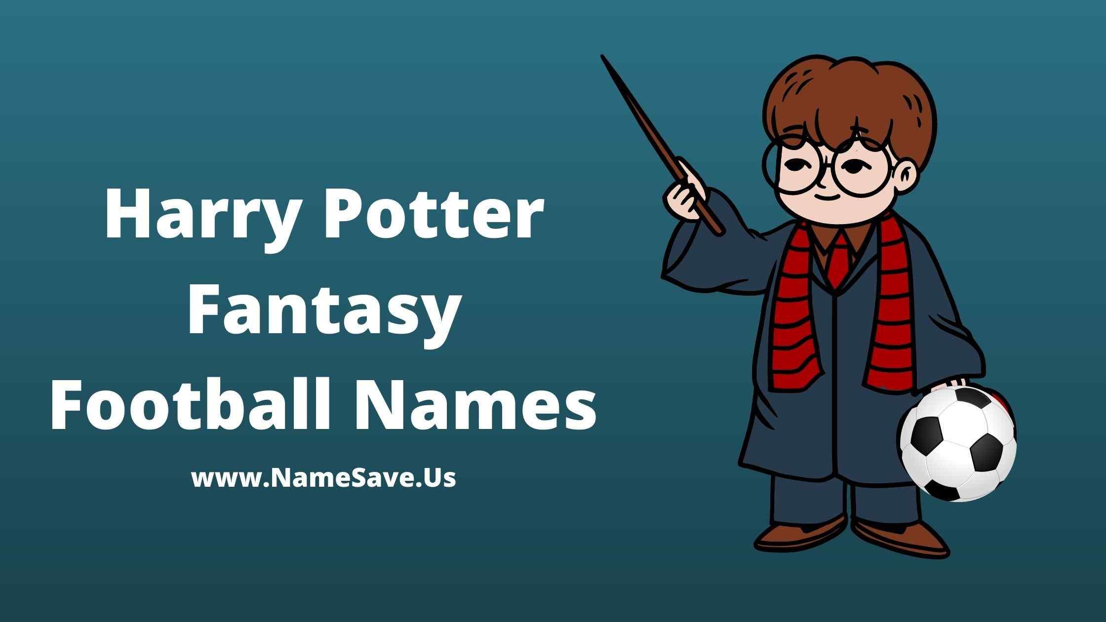 Harry Potter Fantasy Football Names