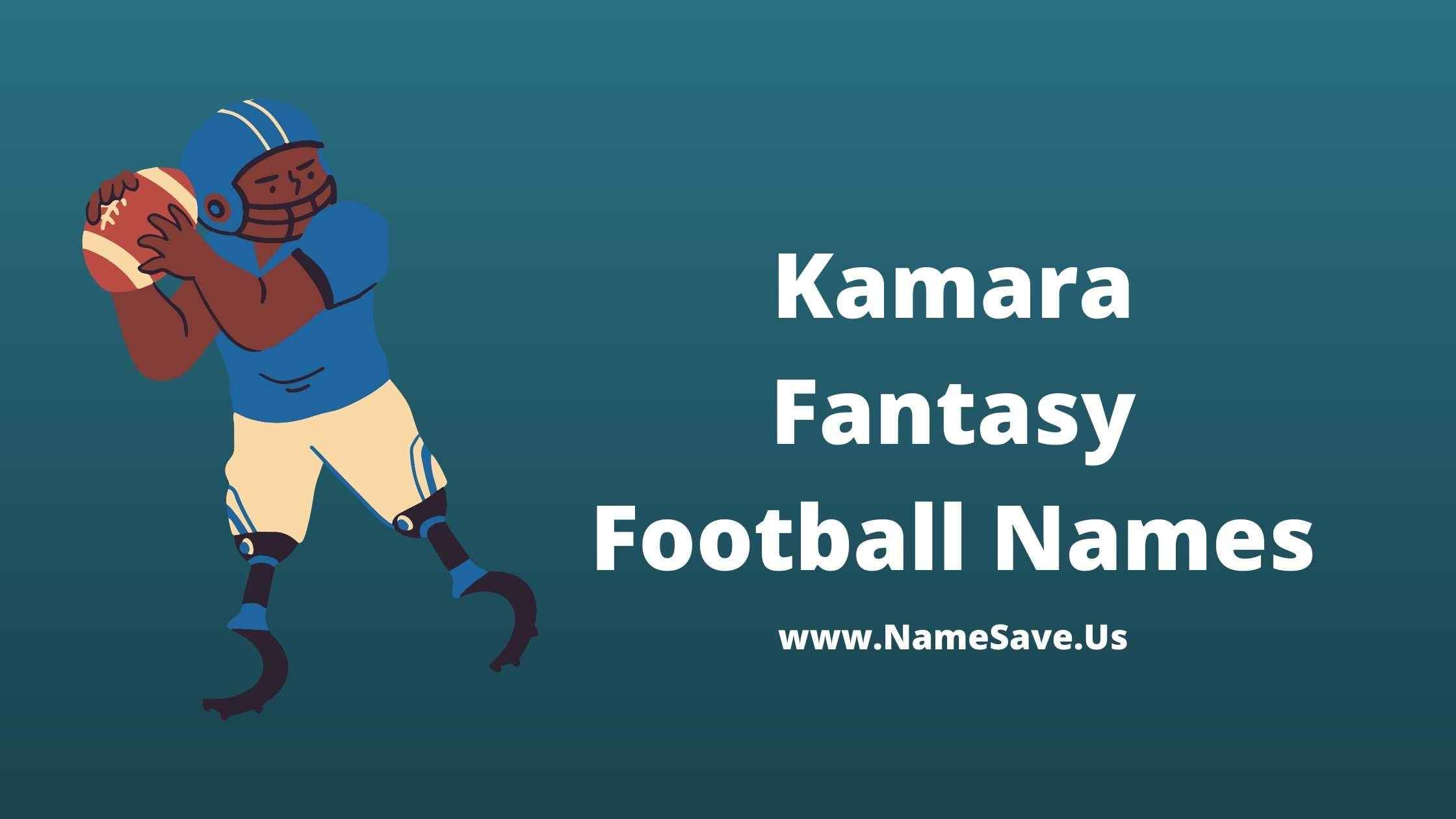 Kamara Fantasy Football Names